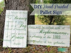 How to create beautiful hand-made signs from pallets. I'm excited to try this will the pallets I picked up!