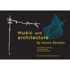 Did you know Xenakis worked for Corbusier? Really.