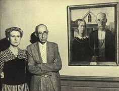 *Grant Wood's American Gothic and the couple that posed for the painting.