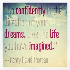 sayings, dreams, business quotes, confid dream, henry david thoreau