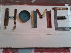 Junky Home sign!  Repurposed junk!