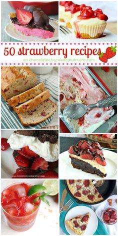50 Strawberry Recipes   www.chocolatechocolateandmore.com   Delicious strawberry recipes of every kind!
