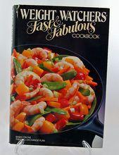 Weight Watchers Fast & Fabulous Cookbook, 1984