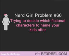 Nerd Girl Problem: Naming Your Kids…