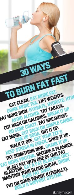 Burn fat fast with these 30 awesome ideas!  #burnfat #fatburn