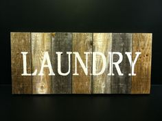 I have everything at home to make this! Think im gonna try for above shelf on wall behind dryer n washer: Laundry Sign Decor Ideas, Crafts Ideas, Idease Decor, Farmhouse Remodeling, Laundry Rooms, Chalkboards Signs, Rustic Wood, Diy Projects, Laundry Signs