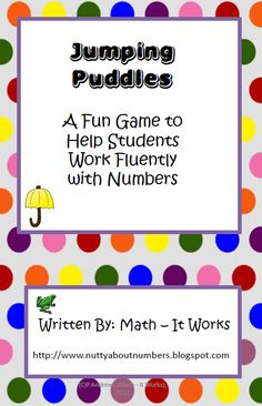 """FREE MATH LESSON - """"Jumping Puddles - A Fun Game to Reinforce Place Value"""" - Go to The Best of Teacher Entrepreneurs for this and hundreds of free lessons. http://thebestofteacherentrepreneurs.blogspot.com/2013/01/free-math-lesson-jumping-puddles-fun.html"""