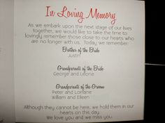 Nice sentimental reminder to keep those who have passed away in mind on your wedding day.