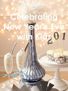 Celebrating New Years Eve with Kids - #NYE