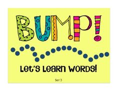 BUMP!  Let's Learn Words - Set 3  (Fun and kinesthetic way to practice sight words)  $1.50