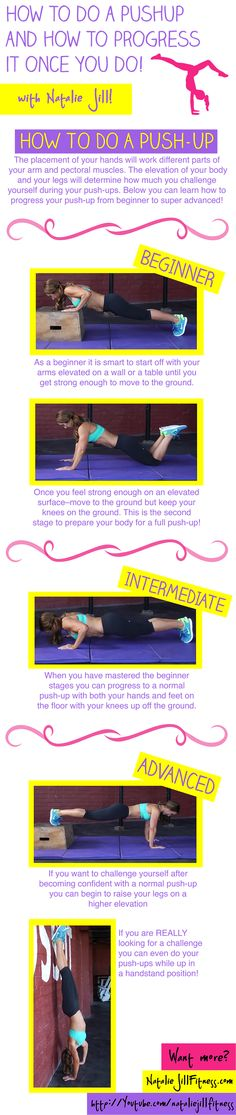 How to Progress your PUSH-UP! ALL LEVELS can do this! http://nataliejillfitness.com/how-to-do-a-perfect-push-up/