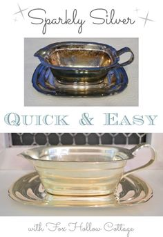 Quick and Easy Silver Cleaning with Fox Hollow Cottage