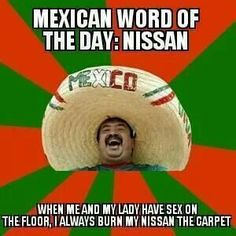 Mexican word of the day: Nissan funni bone, mexican word of the day funny, funni stuff, bishop, laugh, funni thing, word nissan, taco, teacher