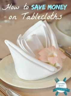 GOOD TO KNOW!  -----How to Save Money on Tablecloths ~ Entertaining Friday #8 http://celebrateeverydaywithme.com/2014/08/how-to-save-money-on-tablecloths.html