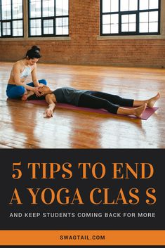 Endings are what people remember most. Thus, you have the power as an instructor to elevate and energize your students by the way you end a yoga class. Use these 5 tips to do so in a meaningful way, and watch how this magnet of positive energy you create will keep them coming back for more.