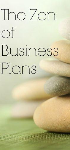 The Zen of Business Plans http://www.linkedin.com/today/post/article/20130715151354-2484700-the-zen-of-business-plans