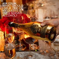 See Colin's Answer: What should I do if one of my guests is over served alcohol?