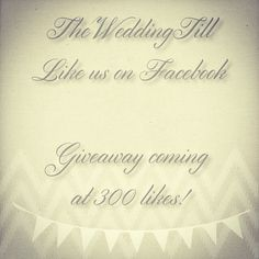 Go on over to @theweddingtill on Facebook and like the page.  We're hosting a giveaway when we hit 300 likes!  #engaged #wedding #weddings #bride #bridal #giveaway #free #freebie #love #prize #engagement #married #marriage #groom #groomsmen #weddingplanning #beautiful #facebook