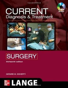 CURRENT Diagnosis and Treatment Surgery: Thirteenth Edition (LANGE CURRENT Series) by Gerard Doherty