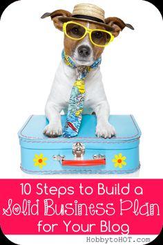 10 Steps to Build a Solid Business Plan for Your Blog // HobbytoHOT.com #blogging #blogtips