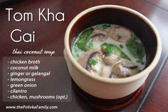 Tom Kha Gai: Thai coconut chicken soup