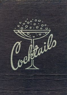cocktails-so early 60's!