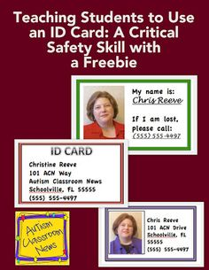 Teaching Students to Use an ID Card: A Critical Safety Skill with a Freebie by Autism Classroom News: http://www.autismclassroomnews.com. Repinned by SOS Inc. Resources pinterest.com/sostherapy/.