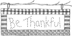 Be Thankful. Artwork by Gooseberry Patch.