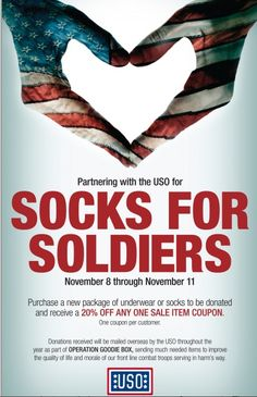 To support the men and women currently serving overseas, Stein Mart is partnering with the United Service Organizations' (USO) Socks for Soldiers fundraiser at select stores in Florida*, Georgia* and South Carolina* from Nov. 8-11.*