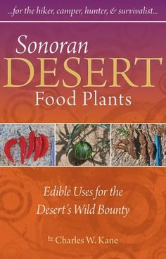 Great guide to desert wild crafting and survival plants