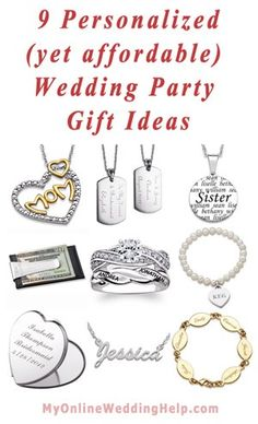 Personalized and Affordable Wedding Party Gift Ideas   http://www.myonlineweddinghelp.com/bridal-news/?p=3448