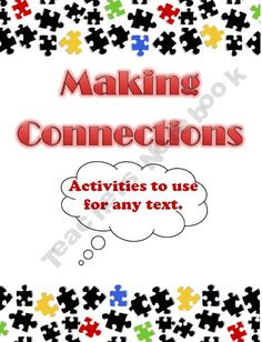 Making Connections - Activities to Use with ANY Text