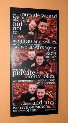 "Brothers or Sisters COLLAGE POEM print- Personalized PHOTO Giclee MoUNTED prints- custom made to order- 13"" x 28"" with multiple photos. $140.00, via Etsy."
