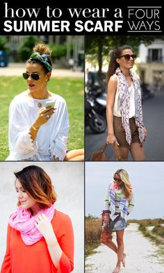 4 Ways To Wear Scarves This Summer