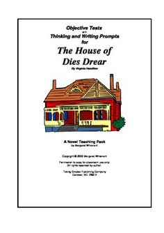 The House of Dies Drear:  A Teaching Pack with objective test and thinking and writing prompts. $