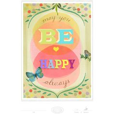 May You Always be Happy Print