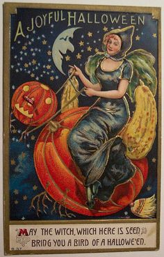 """""""May the Witch, which here is seen, bring you a bird of Halloween."""""""