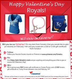 Check out our valentine's Day Pinterest Contest! We're giving away three $ 50 Fanatics gift certificates and one $ 100 Fanatics gift certificate! See graphic for details. Terms and Conditions: http://fanaticssweeps.com/fanaticsvalentinesday/ Start pinning here: http://pin.fanatics.com/default.aspx/source/pin-fanscl-valentines-day-contest-sclmp