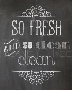 Chalkboard Print- 8x10 So fresh and so clean clean chalkboard bathroom art Outkast quote