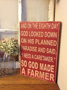 So God made a farmer.