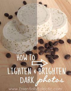 How to Lighten & Brighten Dark Photos | www.EssentiallyEclectic.com