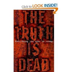 The Truth is Dead edited by Margus Sedgwick