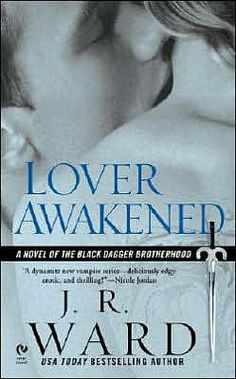 Lover Awakened (Black Dagger Brotherhood Series #3)