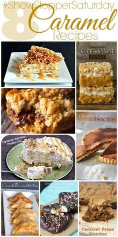 Caramel Recipes with SimplyGloria.com #ShowStopperSaturday #desserts