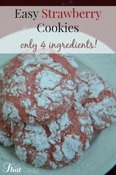 Make these easy Strawberry cookies with only 4 ingredients! #desserts #treats #cookies