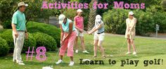 Mom can learn to play golf or improve her golf skills at the Palmetto Dunes Golf Academy, Hilton Head Island