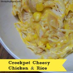 Crockpot Cheesy Chicken and Rice is AMAZING and only 6 ingredients!