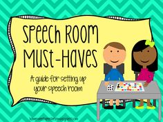 Speech-Room Must-Haves: A guide to setting up your speech room
