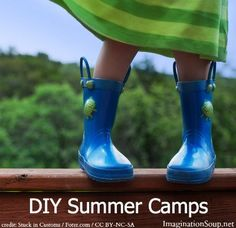 DIY summer camps - fun ideas!
