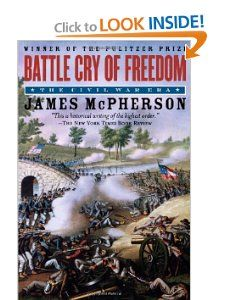 Battle Cry of Freedom: The Civil War Era (Oxford History of the United States): James M. McPherson